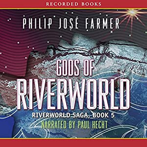 Gods of Riverworld Audiobook