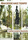 Ana desde hace tiempo (La contra-corriente del Golfo nº 1) (Spanish Edition)