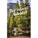 The Forever Notebook: Daily Quiet Time Devotions for Christians, Book 3, July - September (Volume 3)