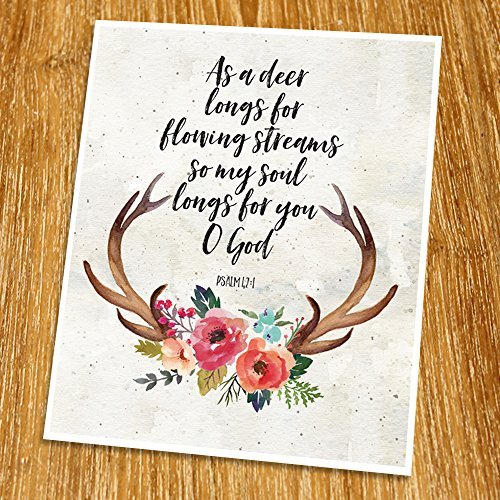 - Psalm 42:1 As I deer longs for flowing streams Print (Unframed), Scripture Wall Art, Bible Quote Print, Church wall decor, Wisdom Word, Religious Quote, 8x10