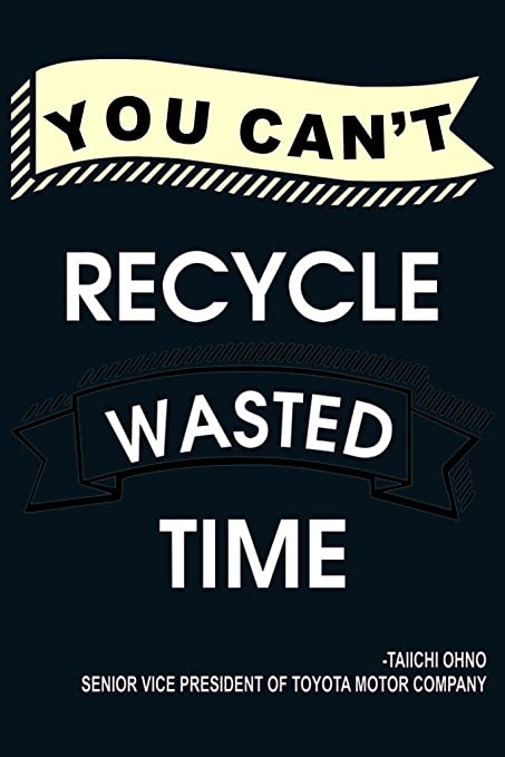 Inspirational And Motivational Posters You Cant Recycle Waste Time Poster For Room