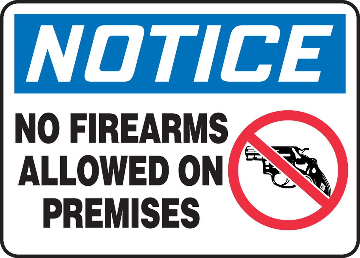 10 Length 0.060 Thickness Dura-Plastic Accuform MACC821XT LegendNOTICE NO FIREARMS ALLOWED ON PREMISES Sign Blue//Red//Black on White 10 Height 14 Wide 10 Length 0.060 Thickness 10 Height 14 Wide