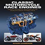 Classic Motorcycle Race Engines: Expert Technical Analysis of the World's Great Power Units