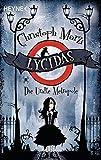 Lycidas: Die Uralte Metropole - Erster Roman