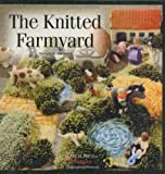The Knitted Farmyard (Search Press Classics) by Wernhard, Hannelore New Edition (2007)
