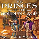 The Princes of the Golden Cage: Prince Amir, Book 1 | Nathalie Mallet