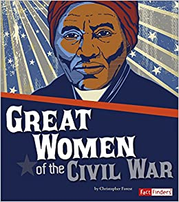 Book Great Women of the Civil War (Story of the Civil War)