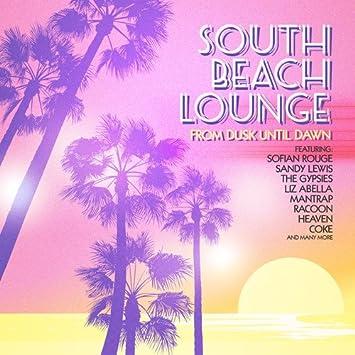South Beach Lounge From Dusk Until Dawn