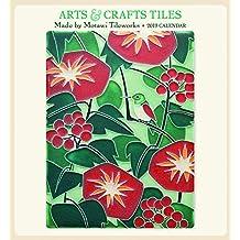 Arts & Crafts Tiles - Motawi 2019 Calendar