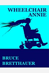 Wheelchair Annie Kindle Edition