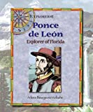 img - for Ponce De Leon: Explorer of Florida (Explorers) book / textbook / text book