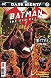 BATMAN THE RED DEATH #1 2ND PTG (METAL)