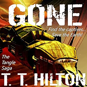 Gone: The Tangle Saga, Volume 1 Audiobook