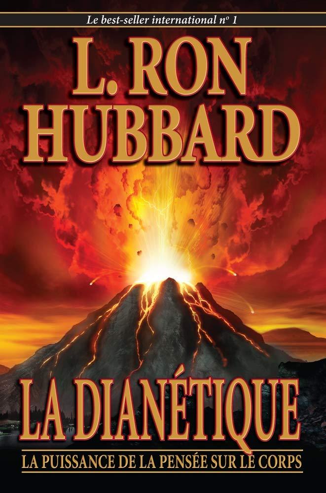 La Dianetique: La Puissance de la Pensée sur le Corps: 1 ...