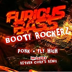 Booty Rockerz - Ponk / Fly High