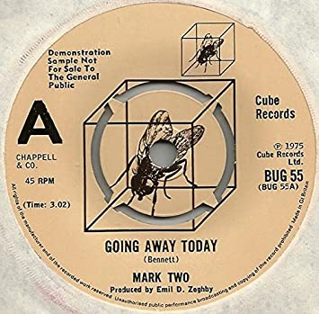 Mark Two - Going Away Today - Mark Two 7