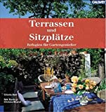 img - for Terrassen und Sitzpl tze. Refugien f r Gartengenie er. book / textbook / text book