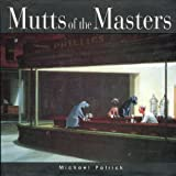 Mutts of the Masters, Michael Patrick, 0836221575