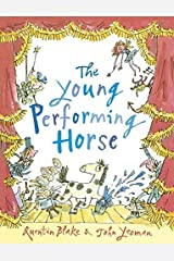 The Young Performing Horse Kindle Edition