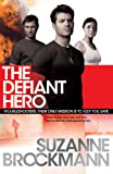 The Defiant Hero: Troubleshooters 2