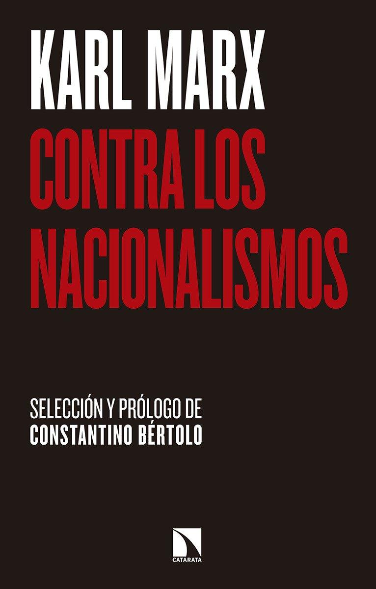 Contra los nacionalismos: Selección y prólogo: Constantino Bértolo ...