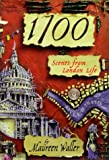 img - for 1700: Scenes from London Life book / textbook / text book