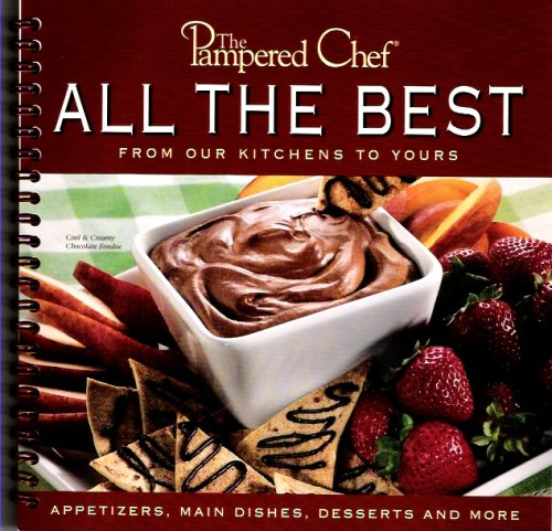 Read Online The Pampered Chef:  All The Best From our Kitchens to Yours PDF