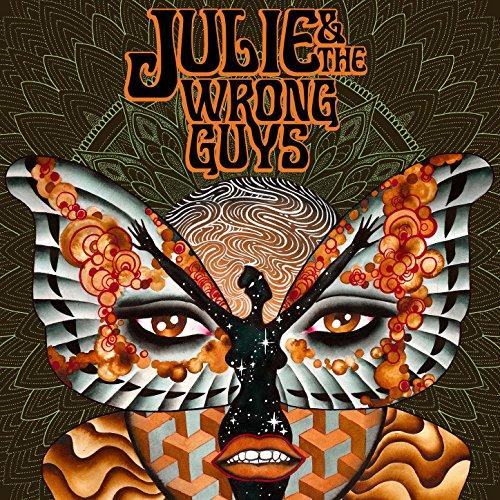 Julie And The Wrong Guys - Julie And The Wrong Guys - CD - FLAC - 2017 - FAiNT Download