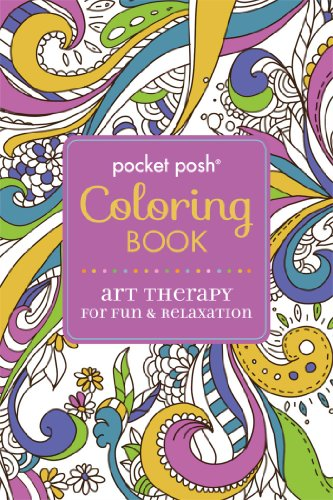 Pocket Posh Adult Coloring Book Art Therapy For Fun Amp Relaxation