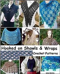 Hooked on Shawls & Wraps - Crochet Patterns