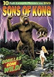 Sons of Kong (The Ape / Bela Lugosi Meets a Brooklyn Gorilla / The Gorilla / The Ape Man / Bride of the Gorilla / The Savage Girl / The White Gorilla / Law of the Jungle / White Pongo / Nabonga)