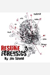 Resume Forensics: How To Find Free Resumes and Passive Candidates On Google Paperback
