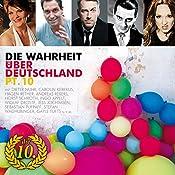 Die Wahrheit über Deutschland 10 | Dieter Nuhr, Luise Kinseher, HG. Butzko, Carolin Kebekus, Tobias Mann, Helmut Schleich