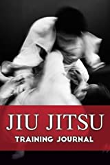 Jiu Jitsu Training Journal Kindle Edition