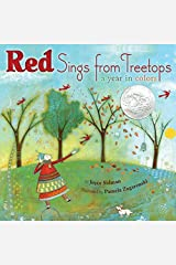 Red Sings from Treetops: A Year in Colors (Sidman, Joyce) Kindle Edition