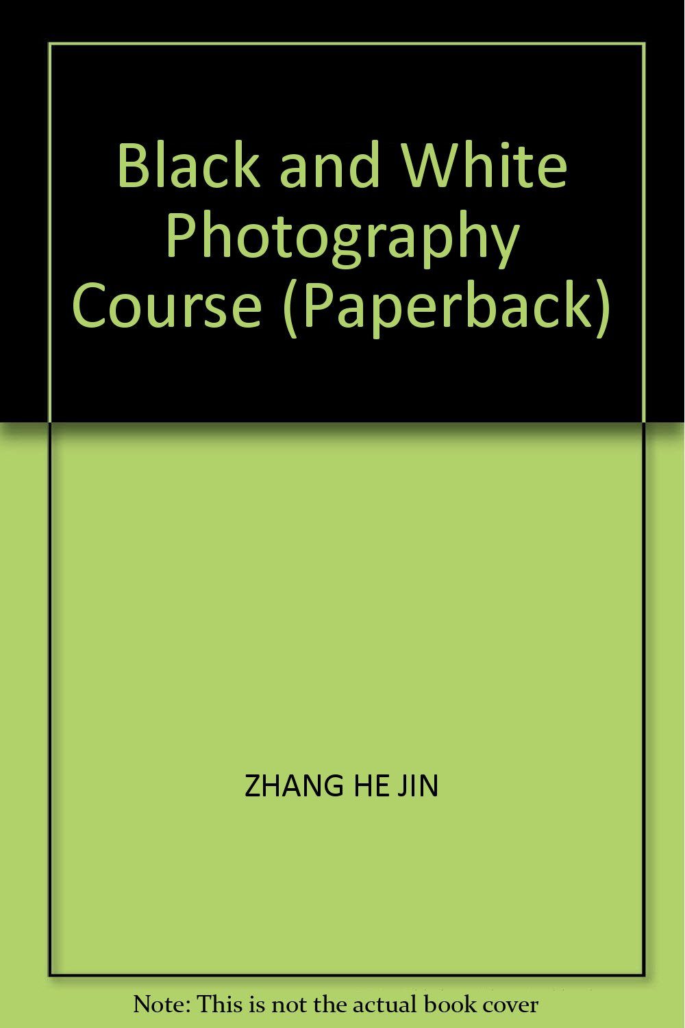 Black and White Photography Course (Paperback)