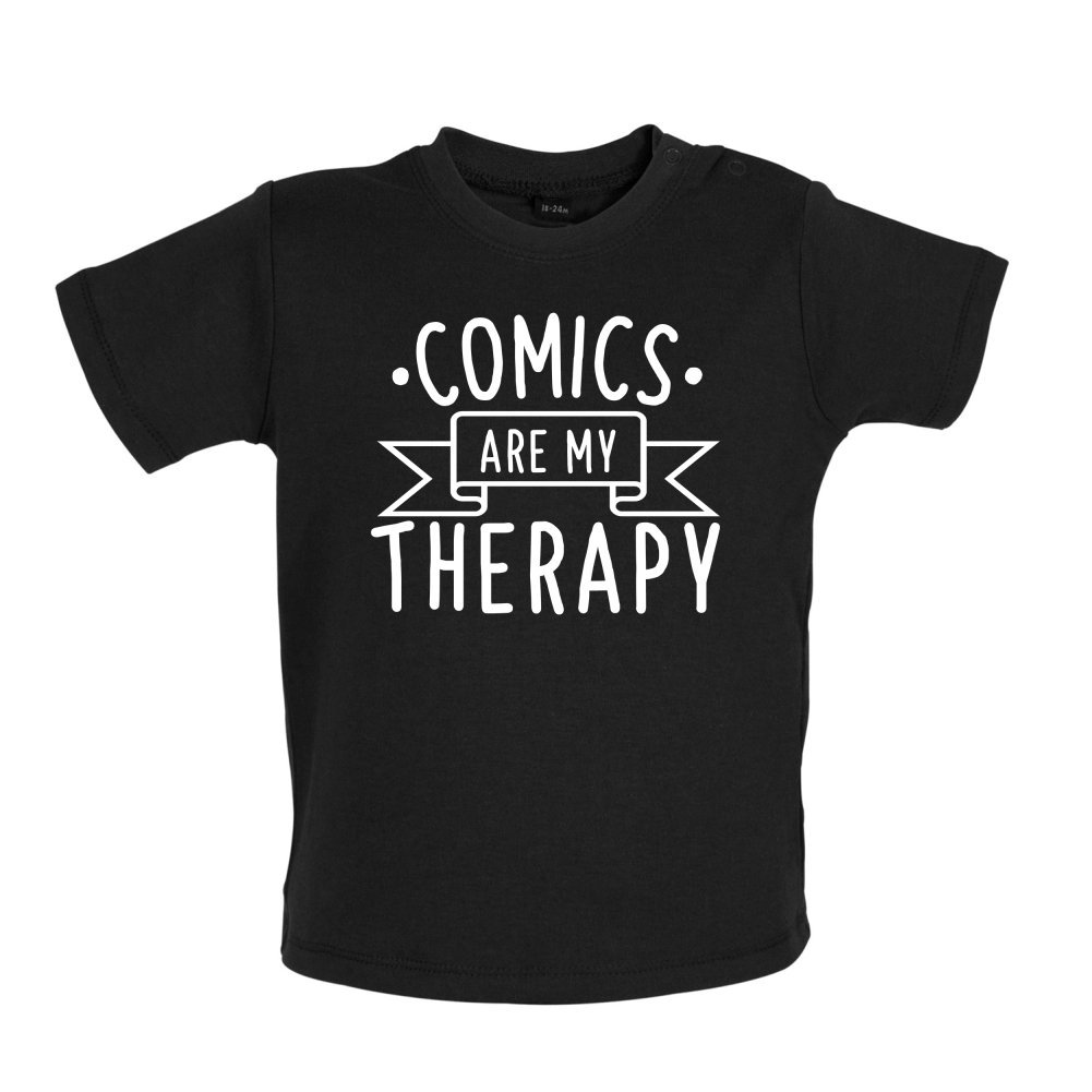 Ages 3-24 Months Dressdown Comics is My Therapy 8 Colours Baby//Toddler T-Shirt