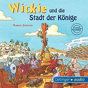 Wickie und die Stadt der Könige Hörbuch