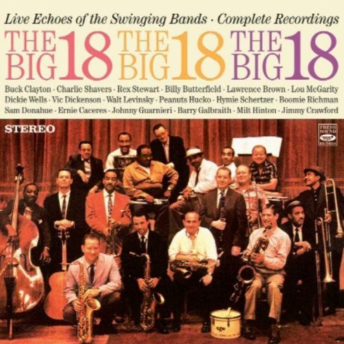 The Big 18. Live Echoes of the Swinging - Big Swinging Bands
