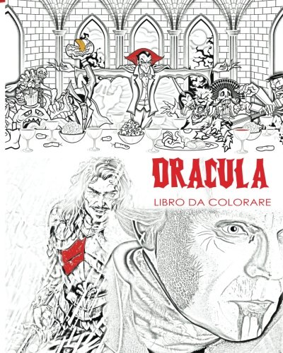 Libro da colorare di Dracula: Libro di colorazione adulto per stress e Mandalas del conte Dracula, pipistrelli, Halloween, costumi d'orrore, occhiali ... bagliore nei colori scuri (Italian (Mandala Halloween Da Colorare)