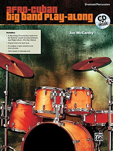 Afro-Cuban Big Band Play-Along for Drumset/Percussion: Book & CD