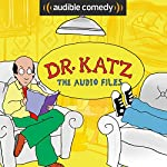 Dr. Katz: The Audio Files | Jonathan Katz, Audible Comedy
