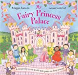 My Fairy Princess Palace, Louise Comfort and Maggie Bateson, 1405020768