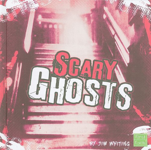 Scary Ghosts (Really Scary Stuff)
