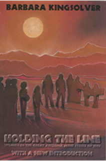 Holding the Line: Women in the Great Arizona Mine Strike of 1983 (ILR Press