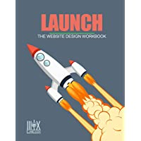 Launch: The Website Design Workbook