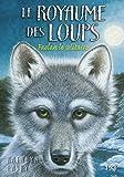 1. Le Royaume des loups (01)