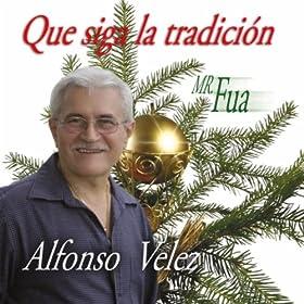 Amazon.com: Que Siga la Tradicion: Alfonso Velez: MP3 Downloads