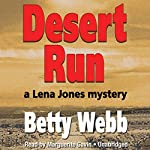 Desert Run: A Lena Jones Mystery, Book 4 | Betty Webb