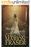 Noble Deeds: The stirring sequel to Noble Beginnings (Noble Saga Book 2)